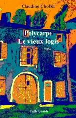 roman policier, Le vieux Logis,Polycarpe, aquarelle, maison d'enfance
