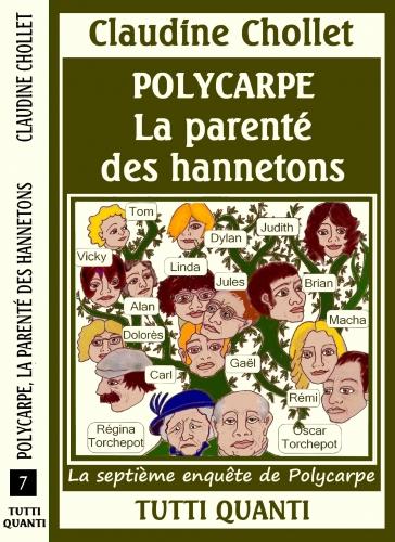 Polycarpe n°7, parenté des hannetons, roman policier cosy