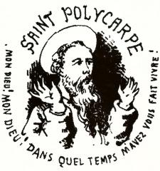 Saint Polycarpe, Flaubet, Maupassant