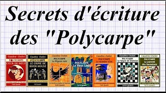 video, secrets d'écriture, polycarpe