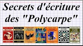 video, secrets d'écriture, polycarpe